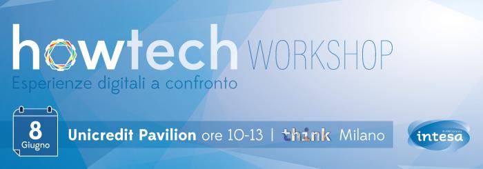 EVENTO: howtech - esperienze digitali a confronto